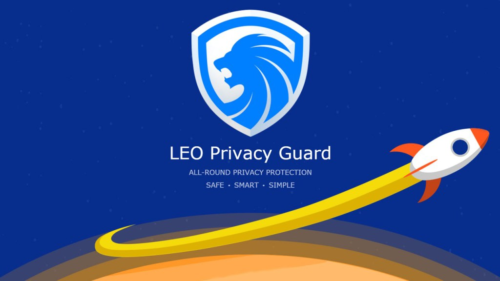 How Does LEO Privacy Guard V3 Offer Help In Protecting Your Privacy